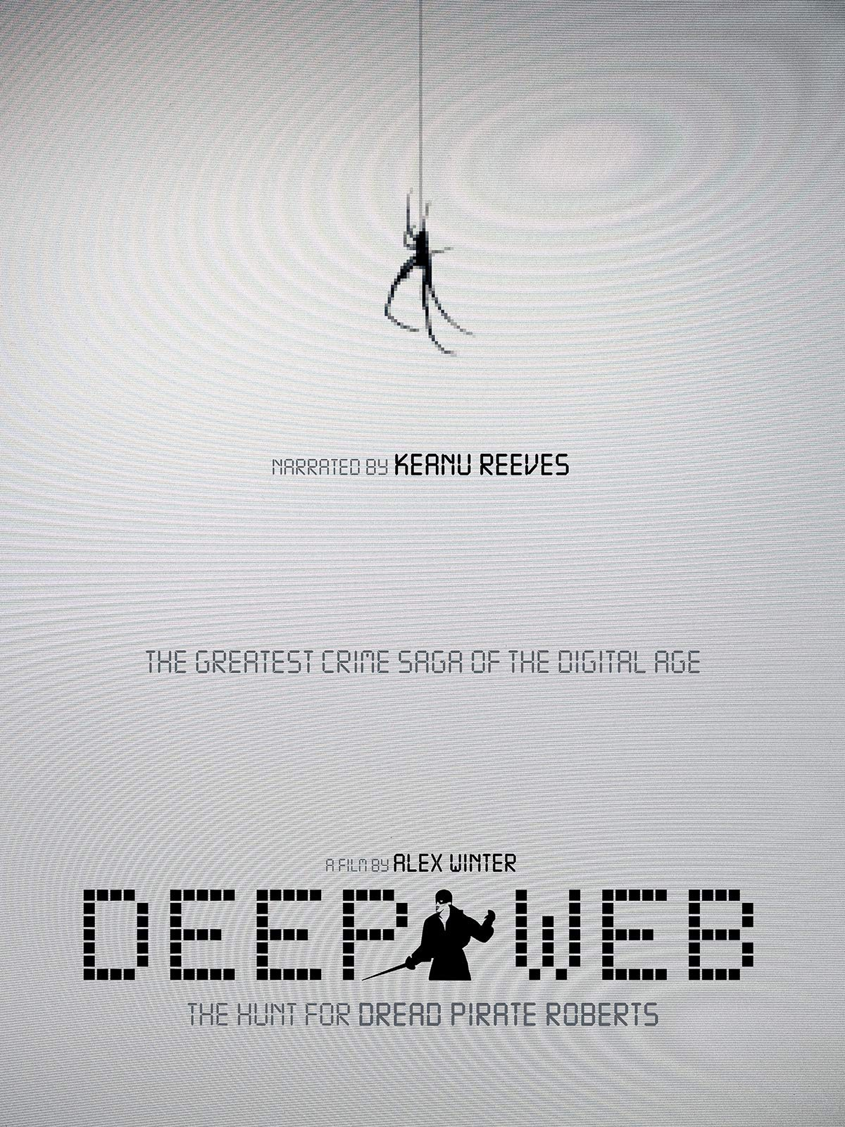 Deep Web: The Hunt For Dread Pirate Roberts