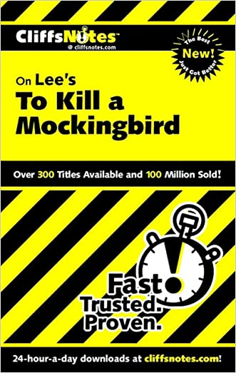 CliffsNotes on Lee's To Kill a Mockingbird written by Tamara Castleman