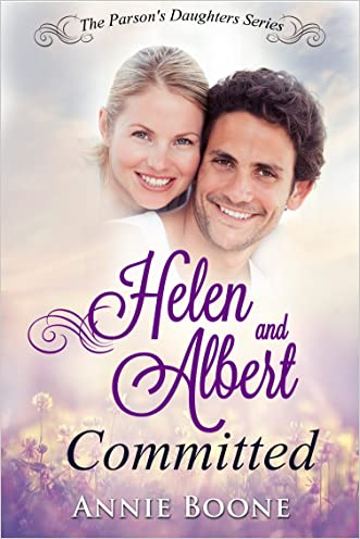 Helen and Albert Committed: Western Historical Romance (The Parson's Daughters Series Book 4)
