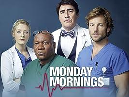 Monday Mornings - 1. Staffel