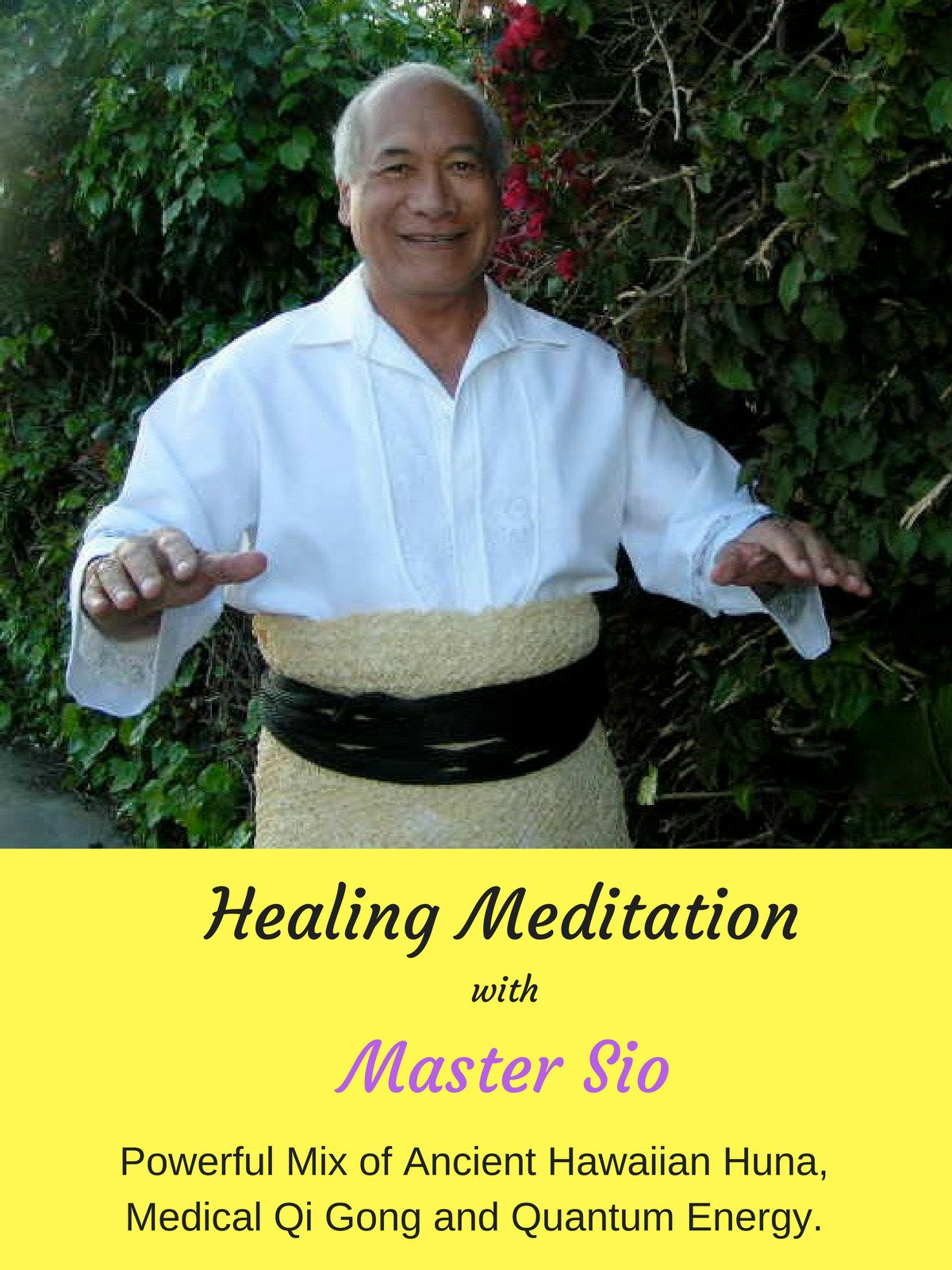 Healing Meditation with Master Sio