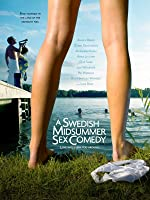 A Swedish Midsummer Sex Comedy (Antligen Midsommar)