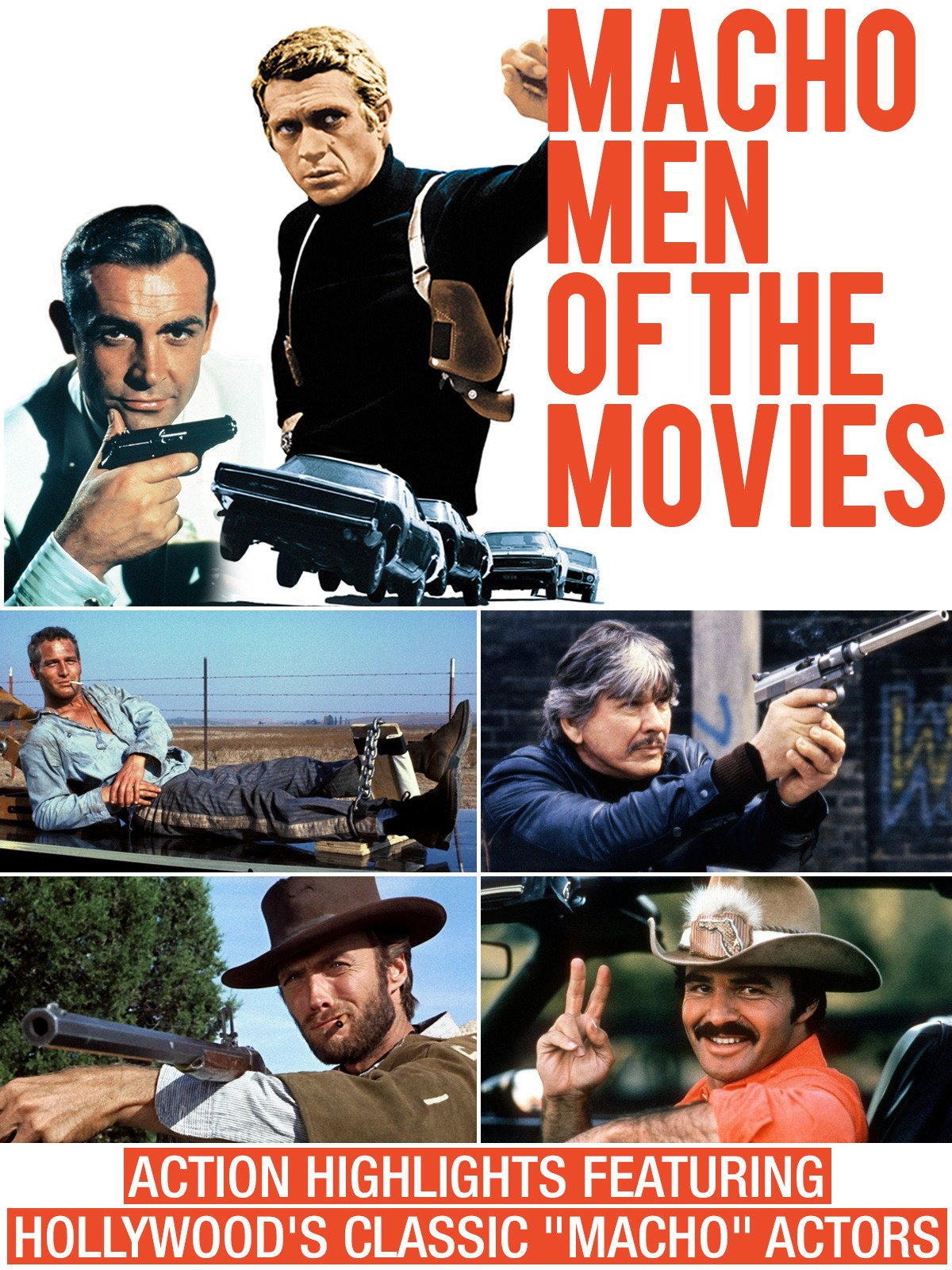 Macho Men of the Movies - Action Highlights Featuring Hollywood's Classic Macho Actors