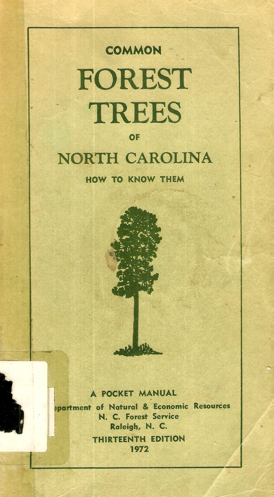 Common Forest Trees of North Carolina: How to Know Them, a Pocket Manual