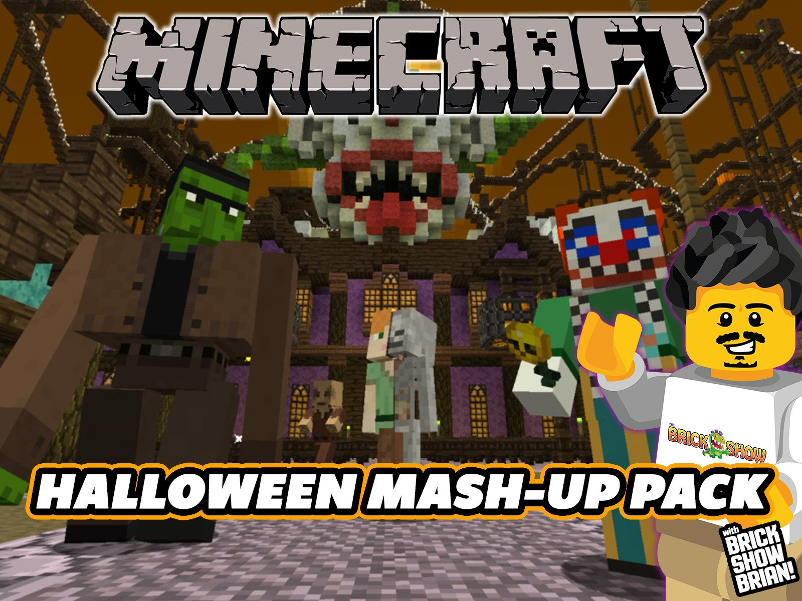 Clip: Minecraft Halloween Mash-Up Pack with brick Show Brian - Season 1