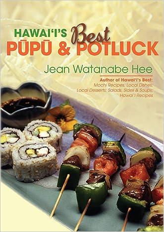 Hawaii's Best Pupu & Potluck