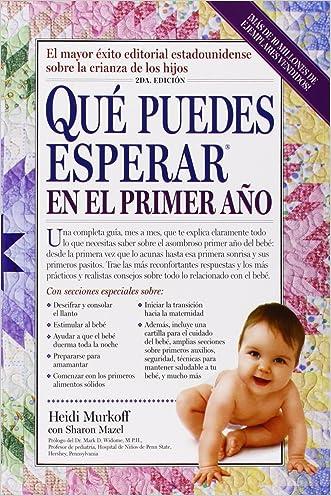 Que Puedes Esperar en el Primer Ano (Spanish Edition) written by Heidi Murkoff