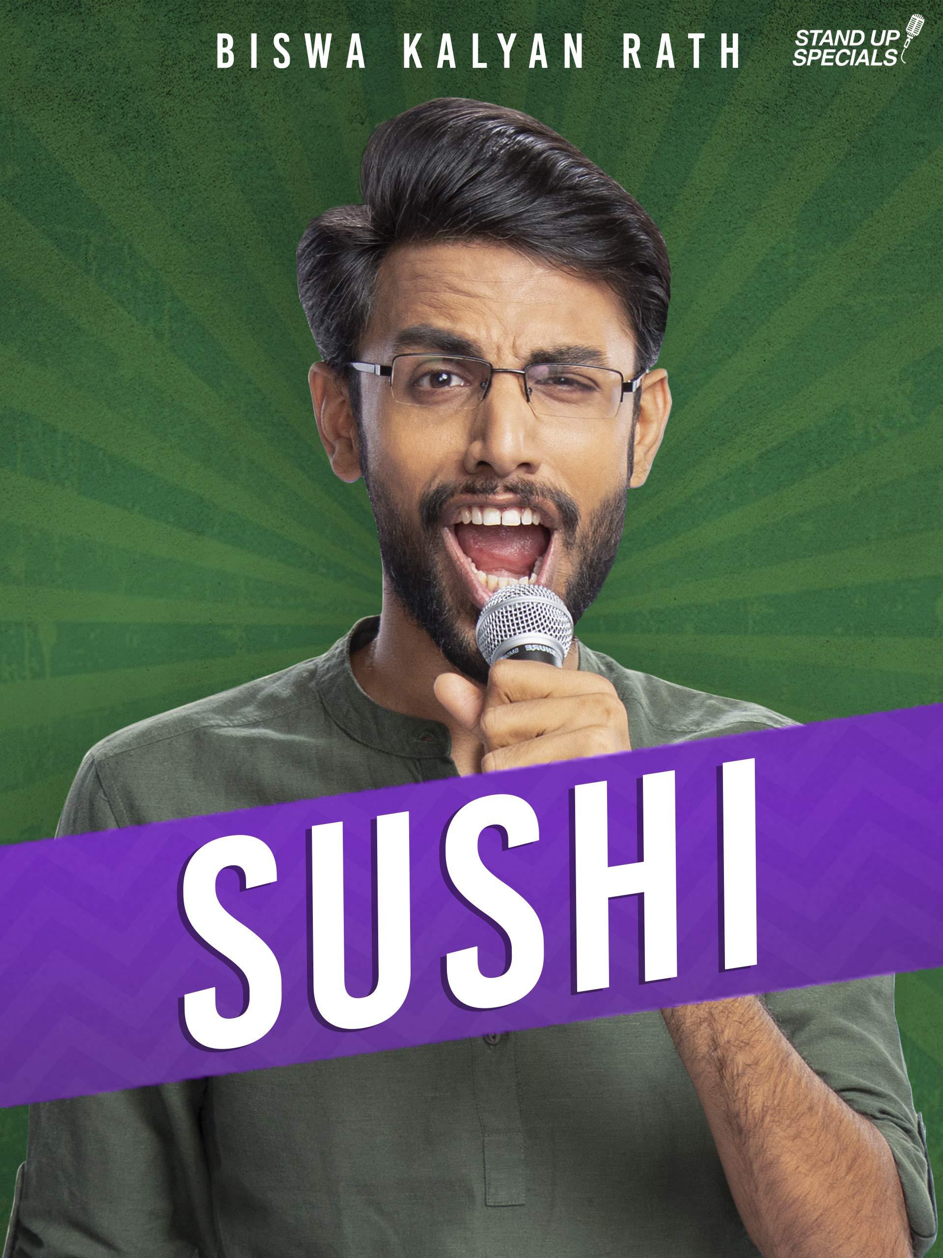 Biswa Kalyan Rath: Sushi on Amazon Prime Video UK