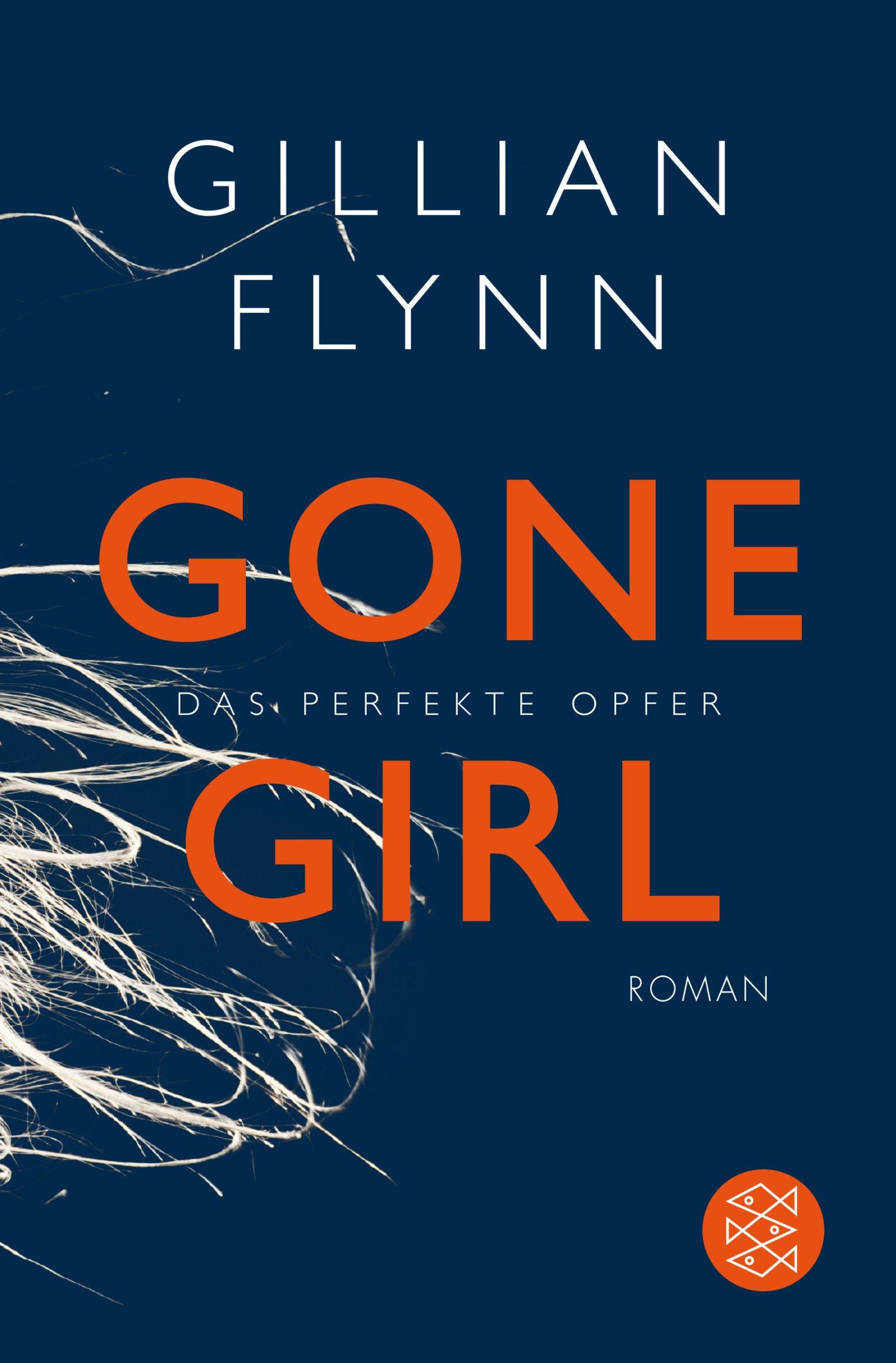 http://www.amazon.de/Gone-Girl-perfekte-Opfer-Roman/dp/3596188784/ref=sr_1_3?ie=UTF8&qid=1439974071&sr=8-3&keywords=gone+girl