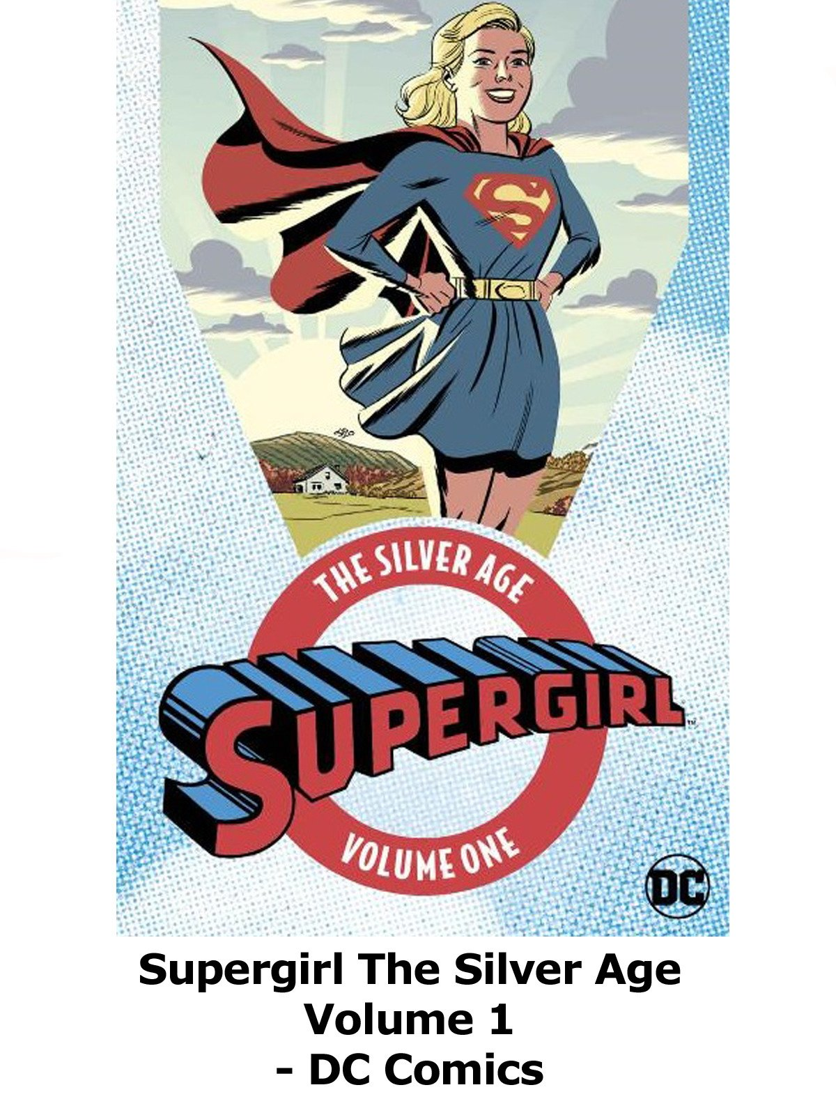Review: Supergirl The Silver Age Volume 1