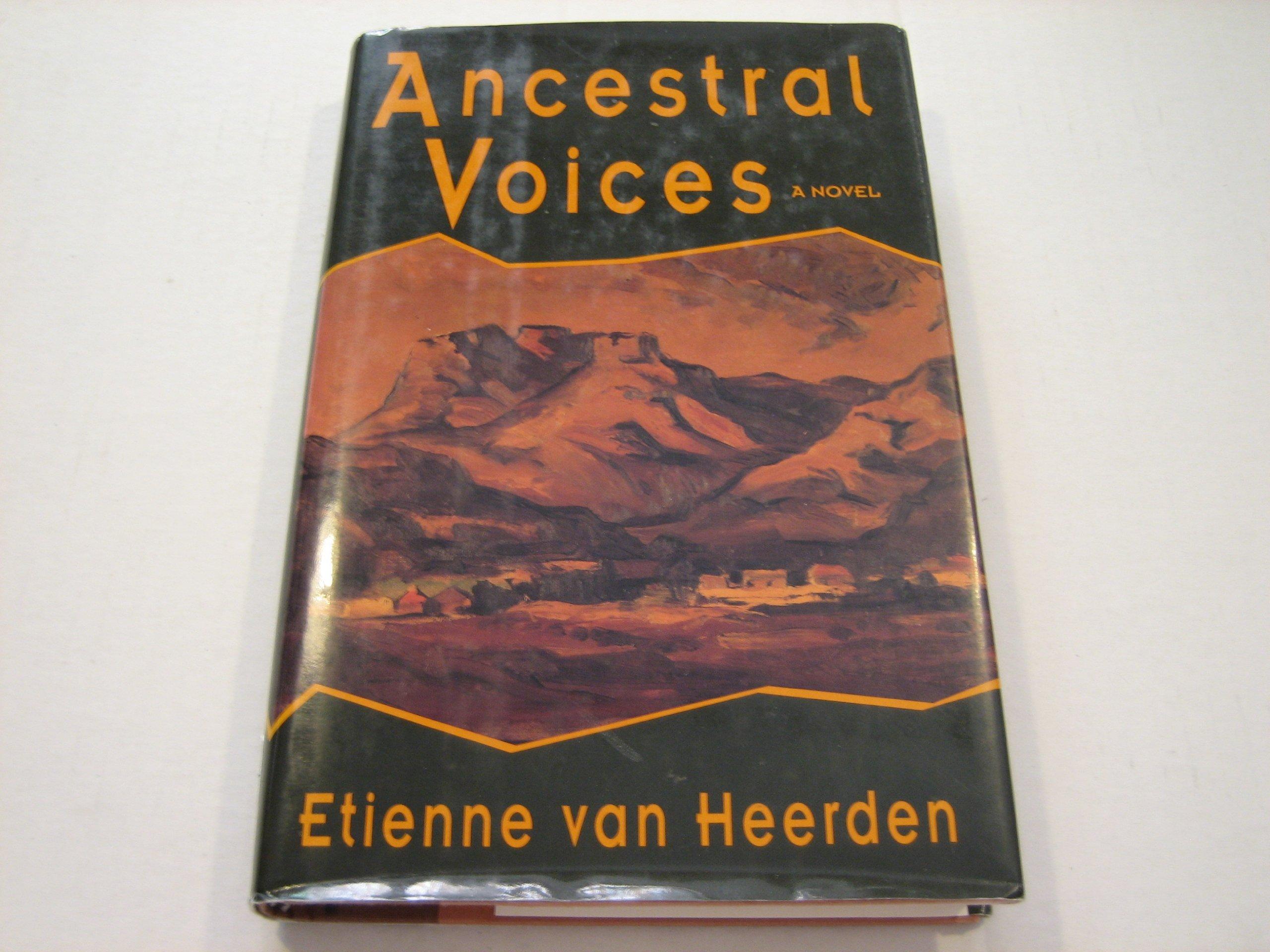 Ancestral Voices, Van Heerden, Etienne