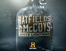 Hatfields & McCoys: White Lightning Season 1 [HD]