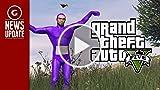GS News Update: Watch GTA 5's Fan-Made Recreation...