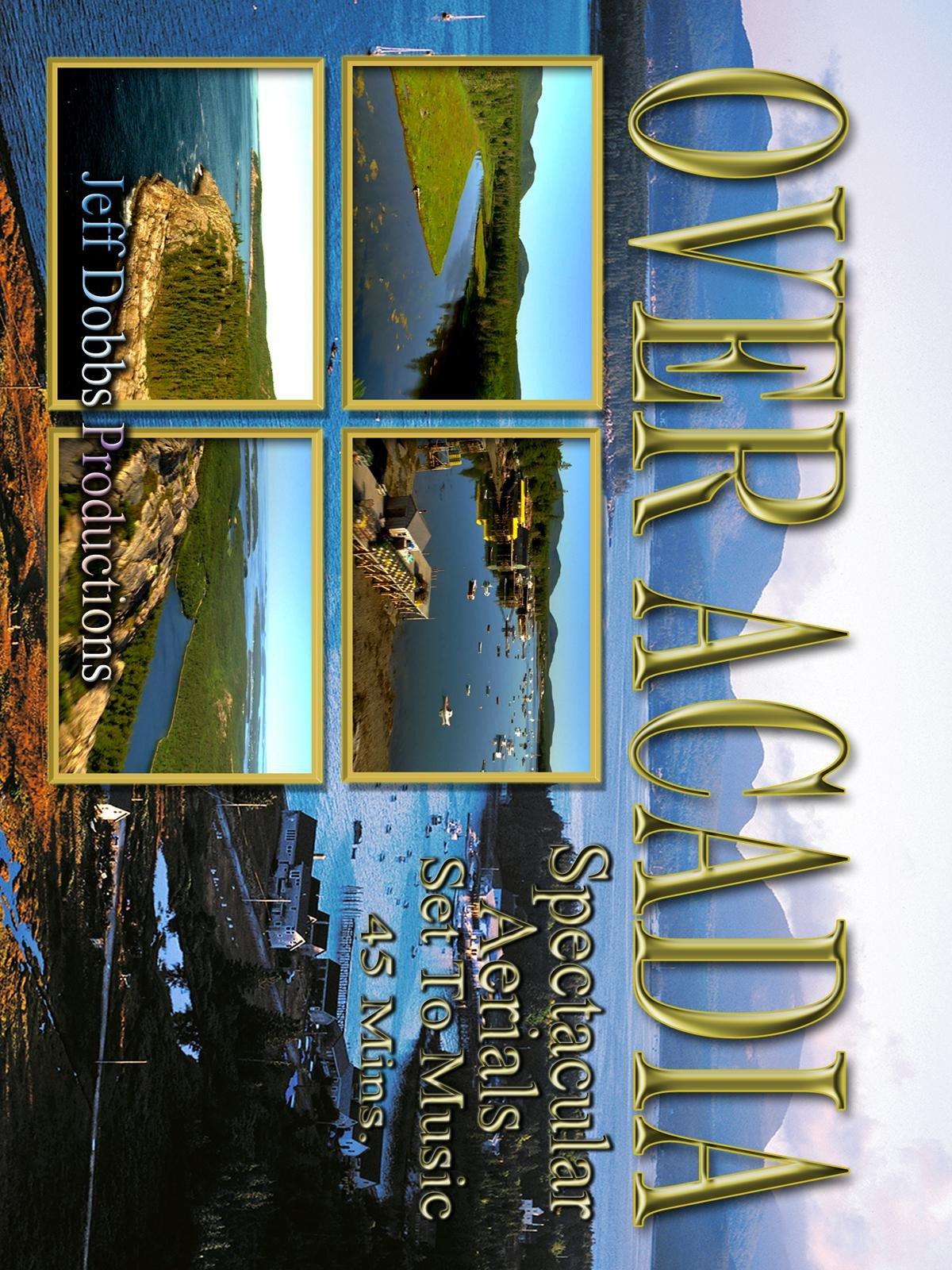 Over Acadia on Amazon Prime Video UK