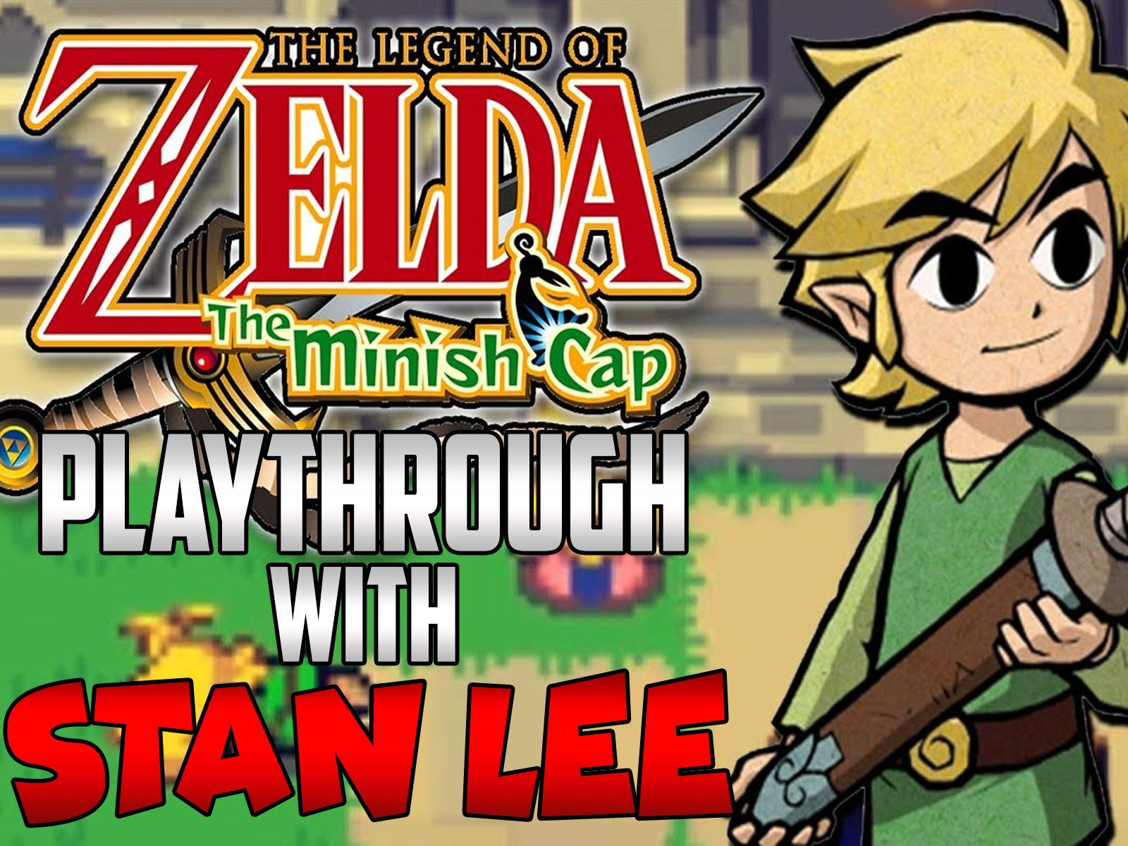 Clip: The Legend of Zelda The Minish Cap Playthrough With Stan Lee - Season 1