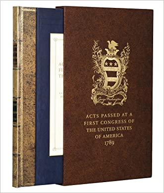 Acts of Congress 1789: Includes the Constitution and the Bill of Rights written by George Washington