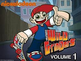 Wild Grinders Volume 1 [HD]