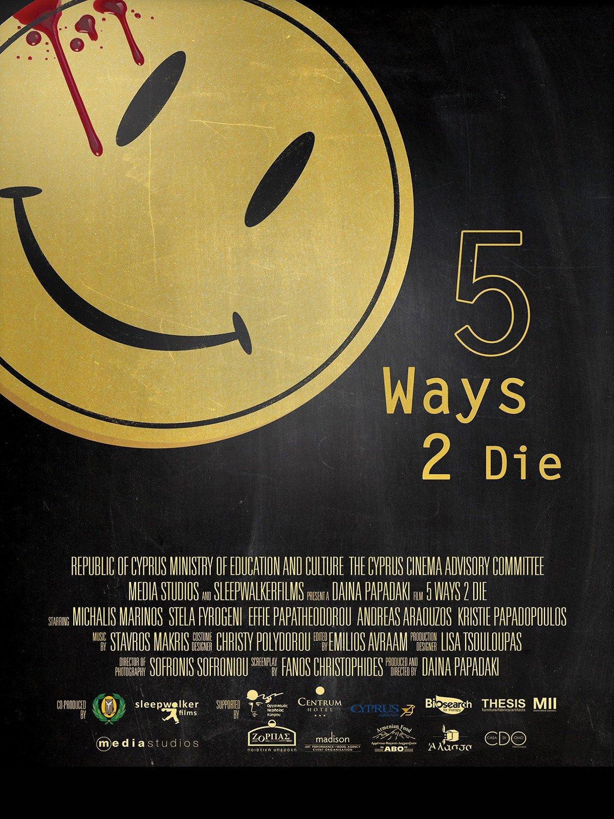 5 Ways 2 Die