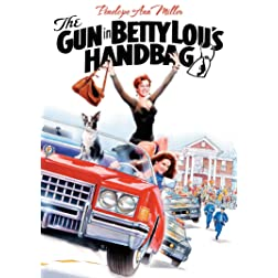 The Gun in Betty Lou�s Handbag