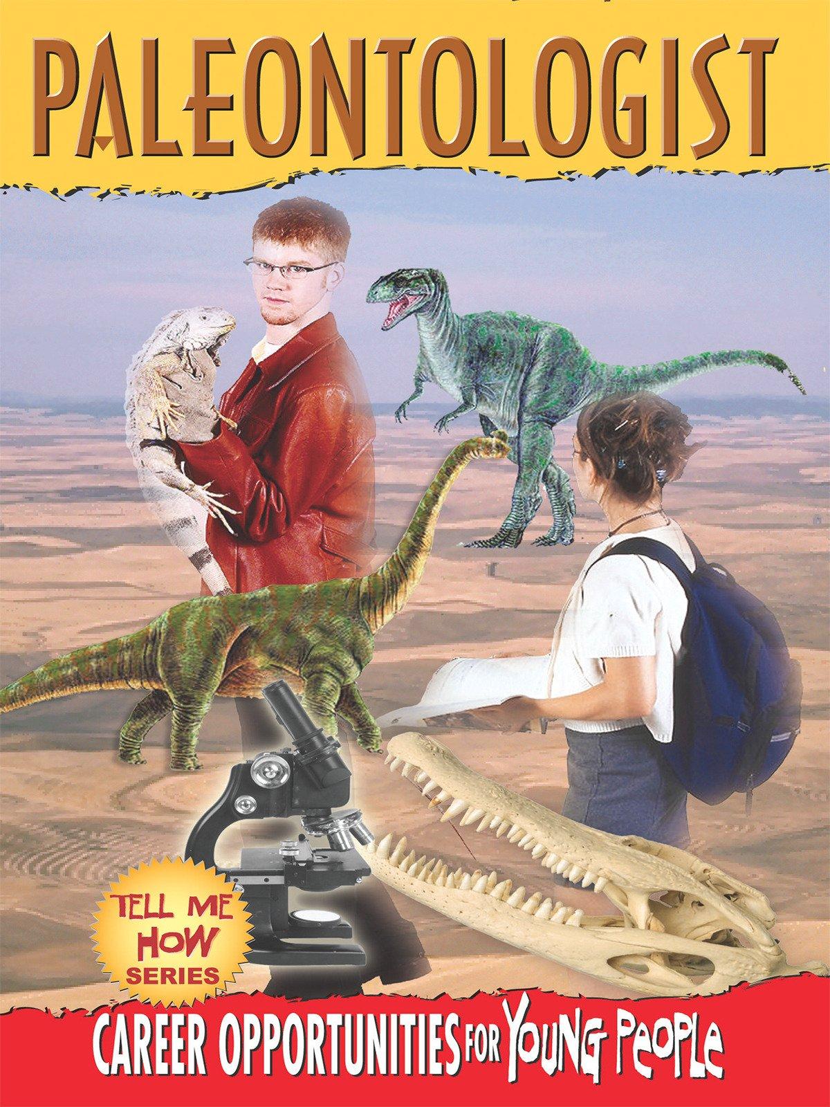 Tell Me How Career Series: Paleontologist
