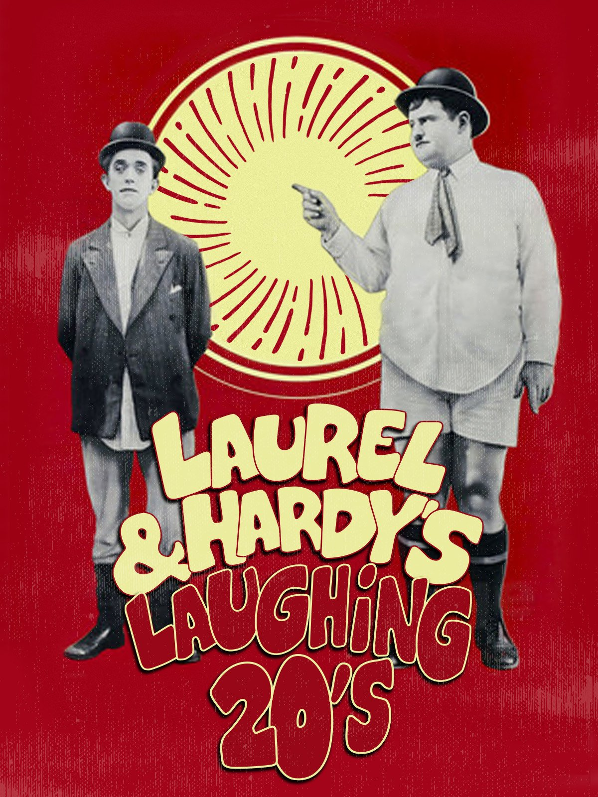 Laurel & Hardy's Laughing 20's