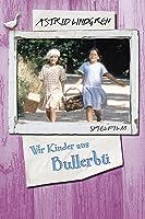 Wir Kinder von Bullerb�