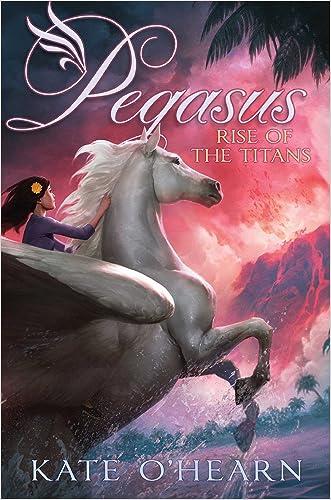 Rise of the Titans (Pegasus Book 5)
