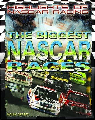 The Biggest NASCAR Races (Highlights of Nascar Racing)