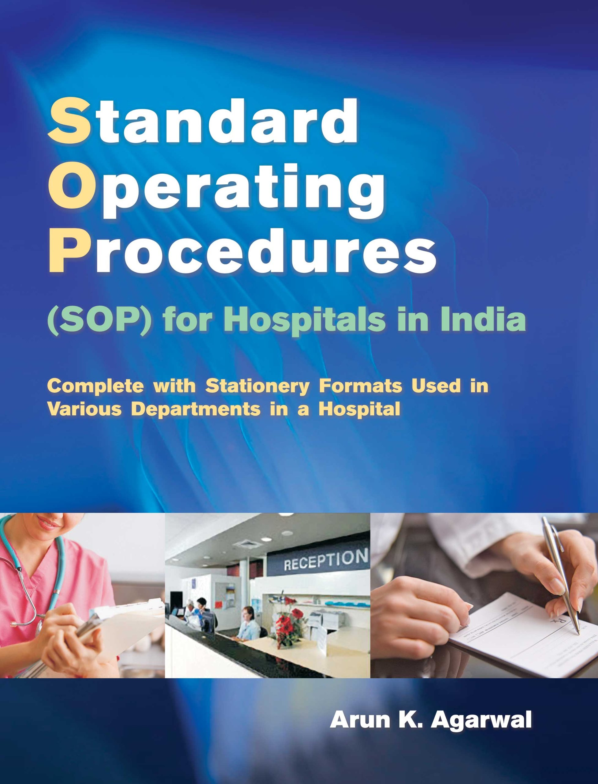 Standard operating procedures sop for hospitals in india free download