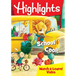 Highlights: School Cool!