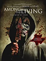 Among the Living: Das B�se ist hier