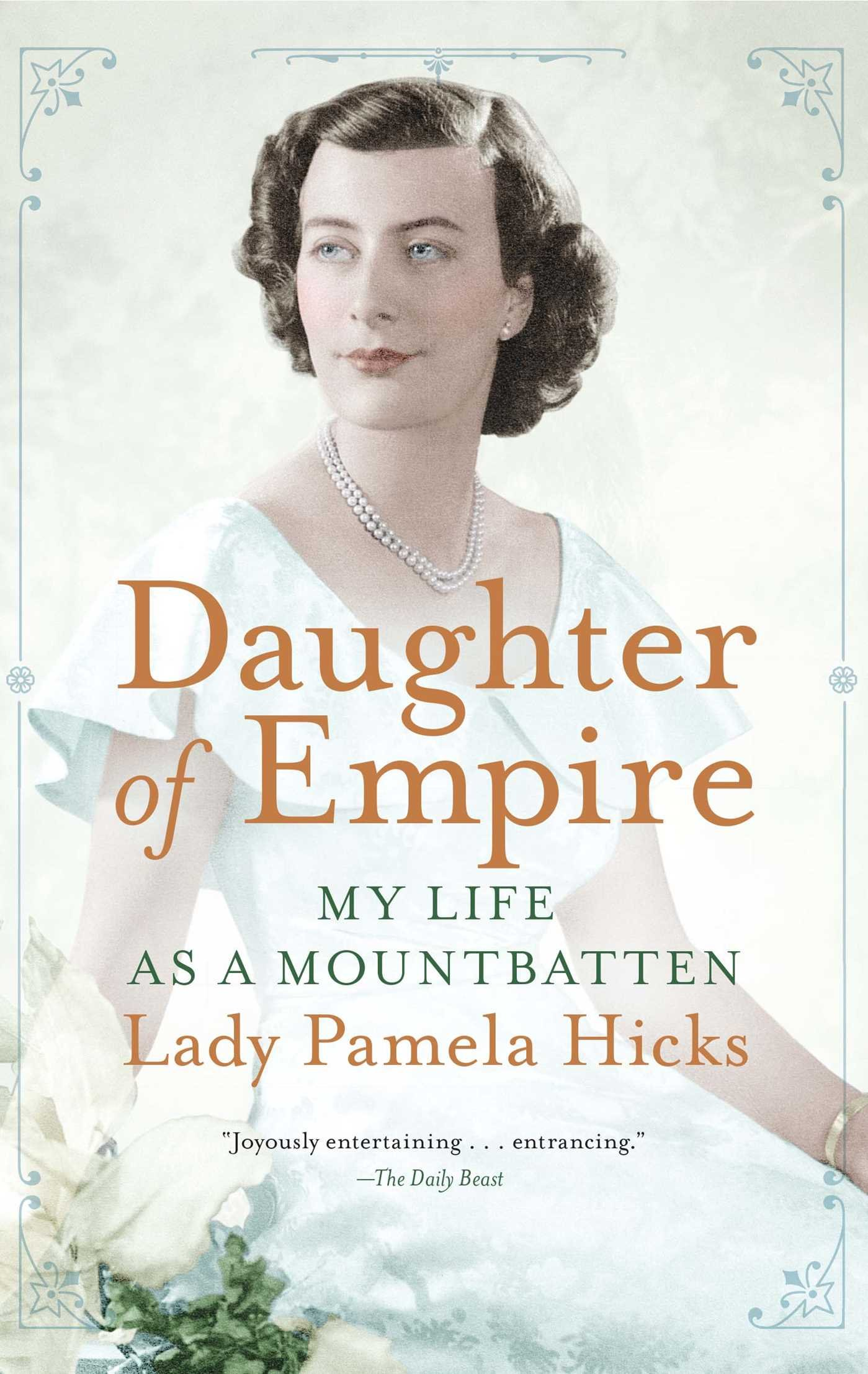 Buy Daughter Of Empire: My Life As A Mountbatten Book Online At Low Prices  In India  Daughter Of Empire: My Life As A Mountbatten Reviews & Ratings