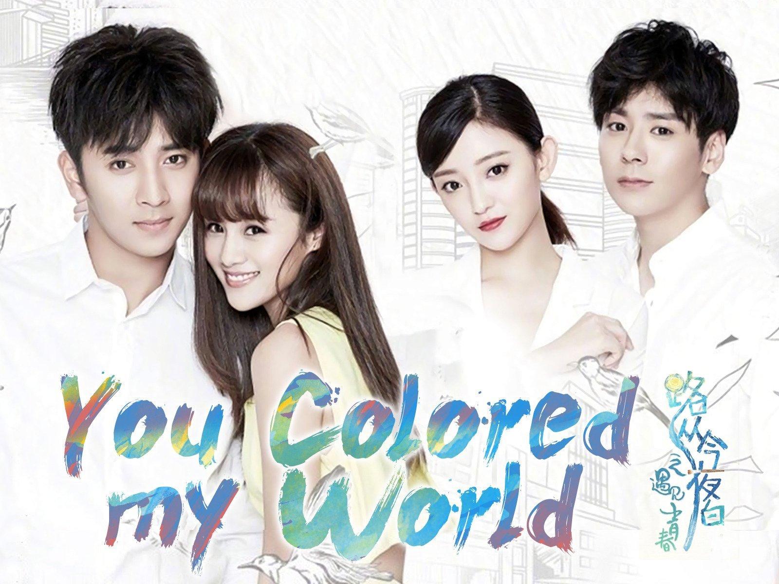 You Colored My World - Season 1