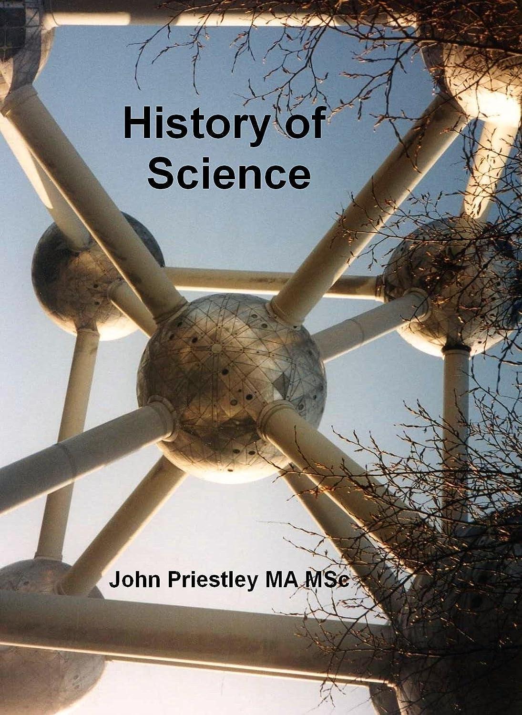 History of Science John Priestley MA MSc