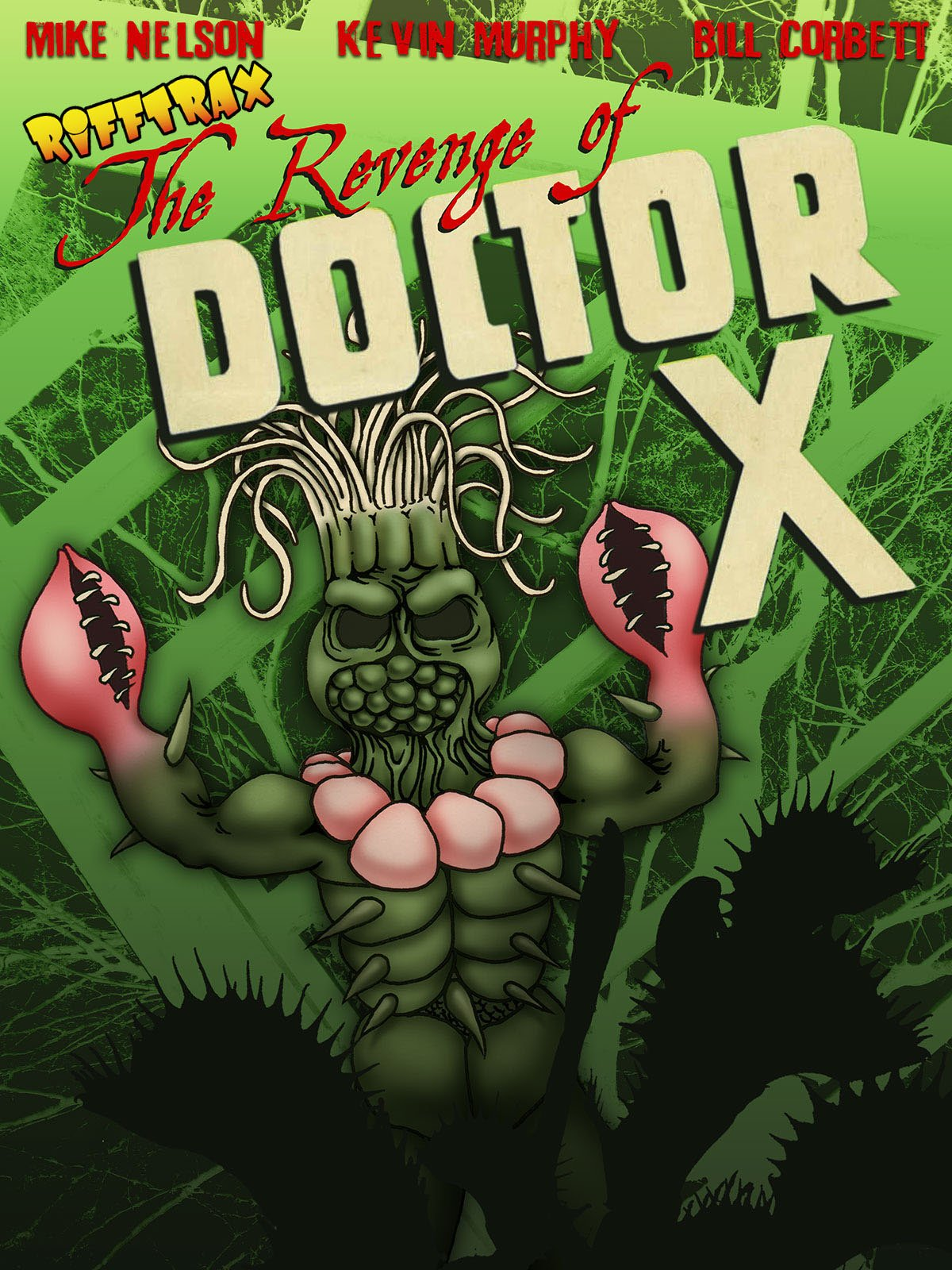 RiffTrax: The Revenge Of Doctor X