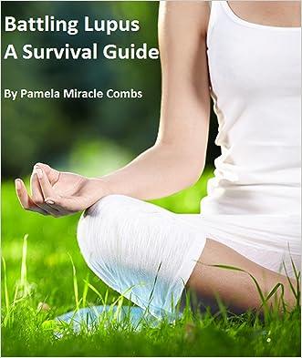 Battling Lupus A Survival Guide