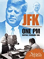 JFK: One PM Central Standard Time [HD]
