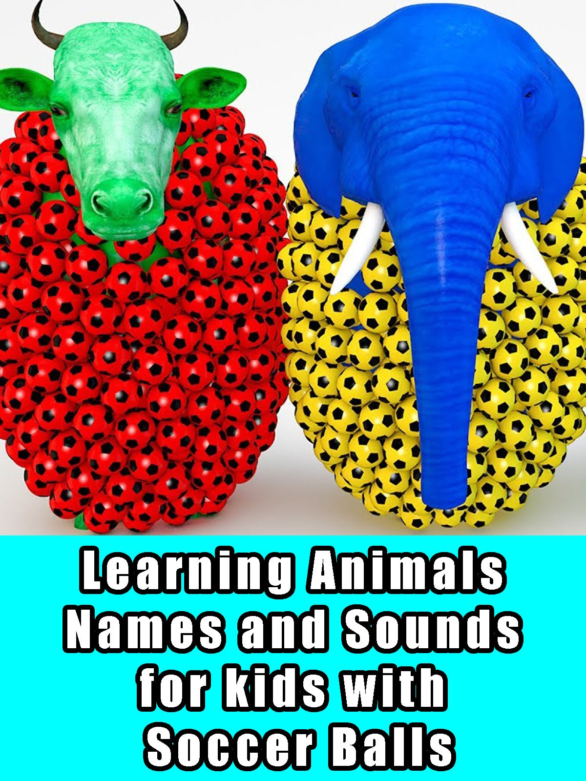 Learning Animals Names and Sounds for kids with Soccer Balls on Amazon Prime Video UK