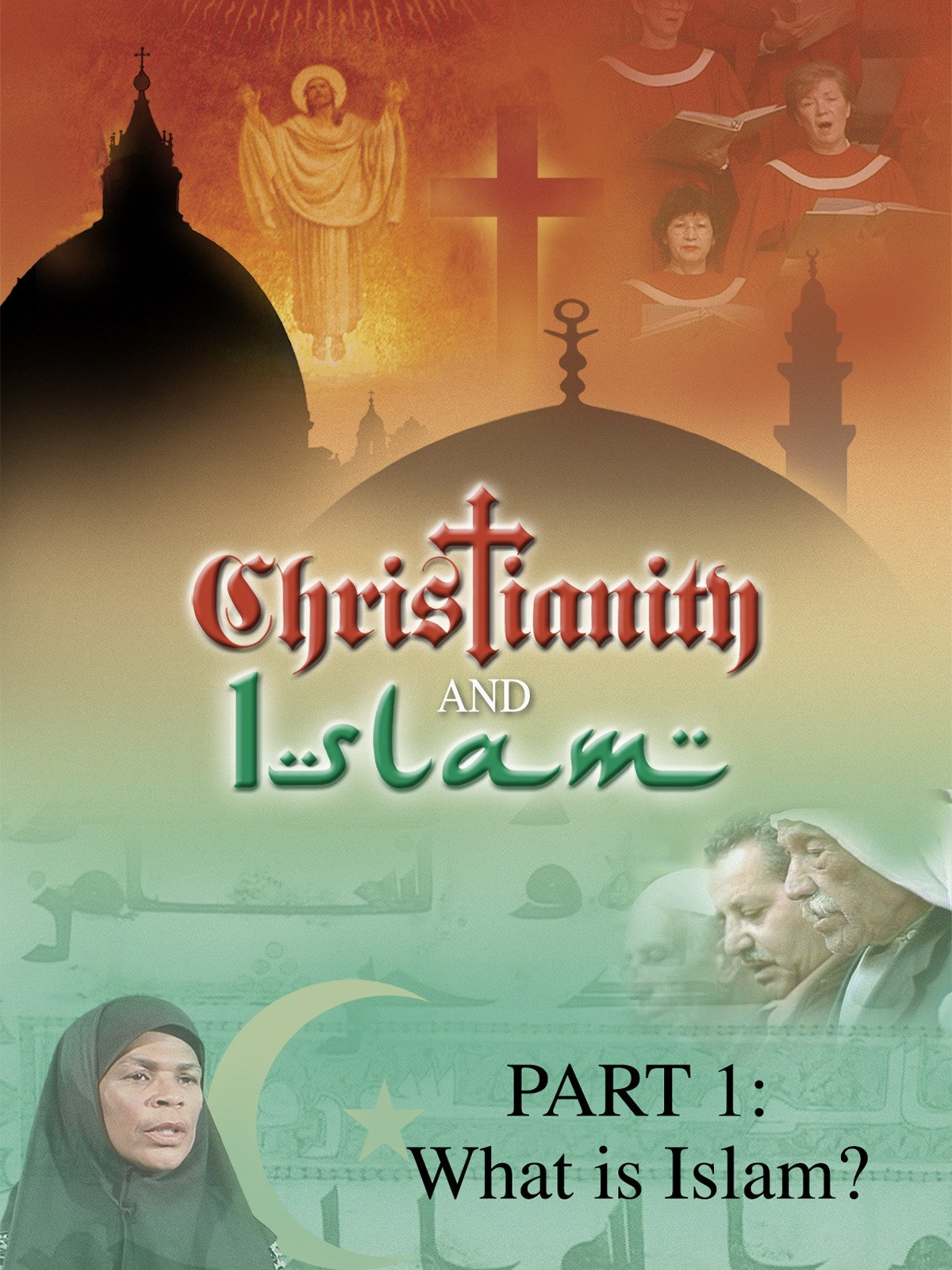 Christianity and Islam Part 1: What is Islam?