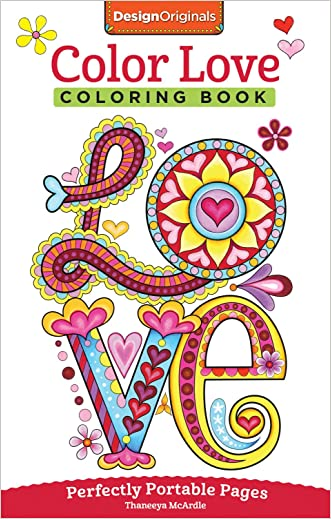 Color Love Coloring Book: On-The-Go! (On-The-Go! Coloring Book) written by Thaneeya McArdle
