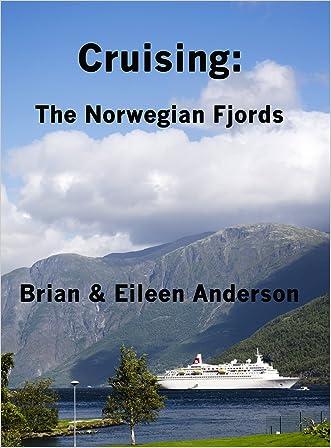 Cruising:The Norwegian Fjords