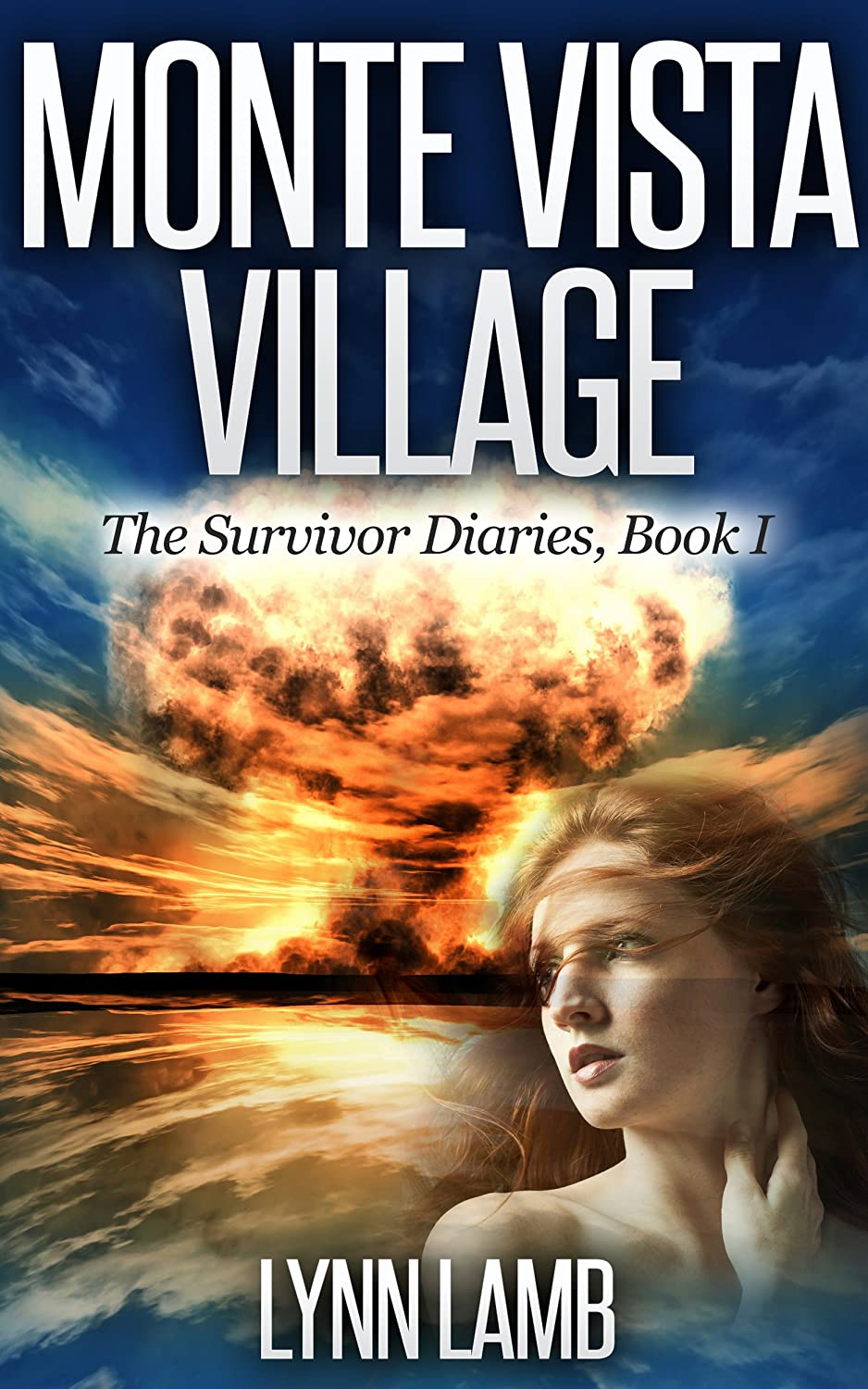 Trailer for Monte Vista Village (The Survivor Diaries, Book 1)
