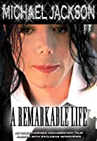 Jackson, Michael - A Remarkable Life Unauthorized