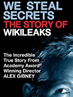 We Steal Secrets: The Story of WikiLeaks