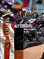 Great American Festivals Sturgis Motorcycle Rally