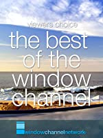 The Best of The Window Channel