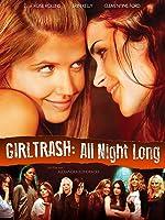 Girltrash: All Night Long (Mit Untertiteln)