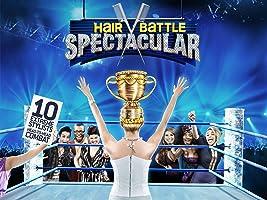 Hair Battle Spectacular Season 1