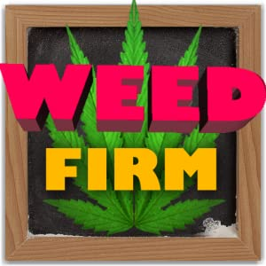 Weed Firm: RePlanted from Thumbspire