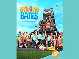 Bringing Up Bates Season 1